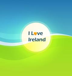 I Love Ireland vector image vector image