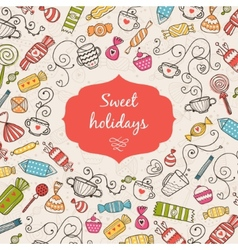 Greeting card sweet holidays vector