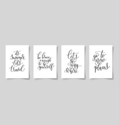 set of four hand written lettering positive quotes vector image vector image