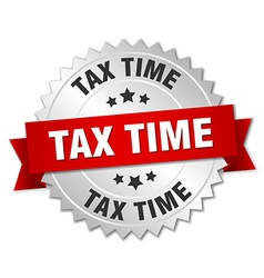 Tax time 3d silver badge with red ribbon vector