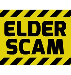 Elder scam sign vector