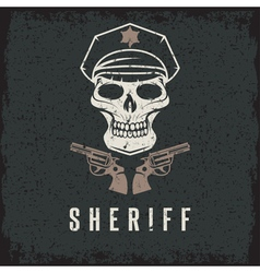 Sheriff skull in cap and guns grunge design vector