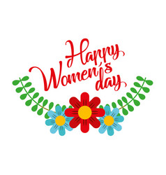 dasiy flowers decoration leaves happy womens day vector image