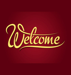 Welcome hand lettering sign vector