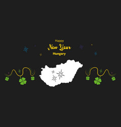 Happy new year theme with map of hungary vector