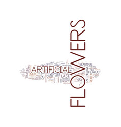 Artificial flowers a great alternative text vector