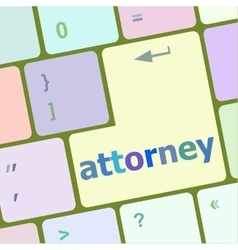 Attorney word on keyboard key notebook computer vector