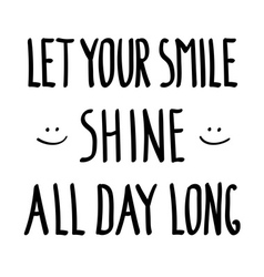 Smile shine inspirational inscription doodle vector