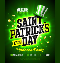 17 march saint patricks day madness party poster vector