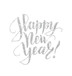 Happy new year card with silver glitter lettering vector