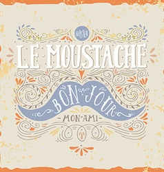 Hand drawn vintage label with a moustache and hand vector