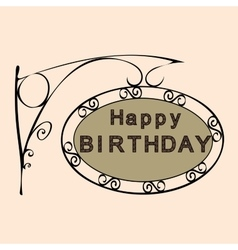 Happy birthday retro vintage street sign vector