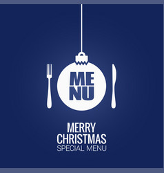christmas menu with christmas ball fork and knife vector image vector image