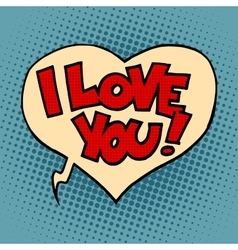 Comic bubble heart I love you vector image