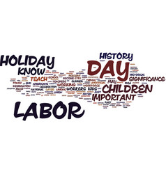 Labor day history for kids text background word vector