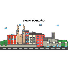 spain logrono city skyline architecture vector image vector image