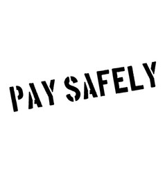 Pay safely rubber stamp vector
