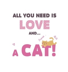 All you need is love and a cat vector