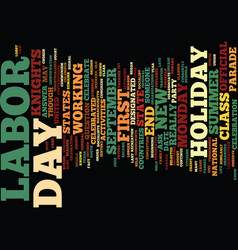 Labor day what is it and why do we celebrate it vector