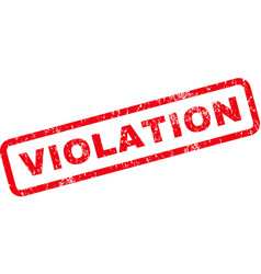 Violation rubber stamp vector