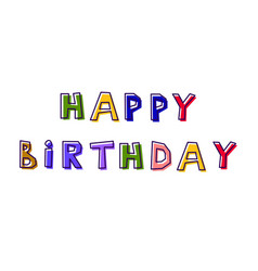 happy birthday from abstract letters vector image