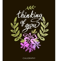 Thinking of you brush calligraphy vector image