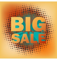 Big sale text on halftone pattern EPS 10 vector image