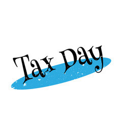 Tax day rubber stamp vector