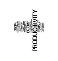 Labor vis a vis multi factor productivity text vector