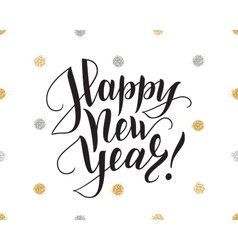 Happy new year card with brush lettering and vector