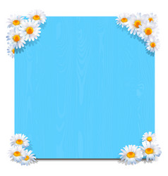 Blue wooden board with camomiles vector