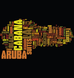 la cabana aruba text background word cloud concept vector image