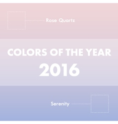 Colors on the year 2016 rose quartz and serenity vector image