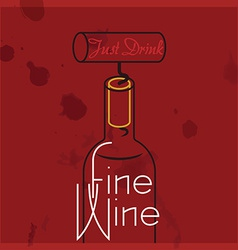 Just drink fine wine vector
