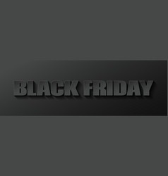 black friday banner on black background vector image