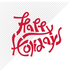 Red happy holidays text vector