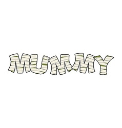 Mummy text in bandages egyptian monster ancient vector