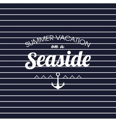 Summer vacation on a seaside striped poster vector