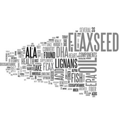What you must know about flax seeds text word vector