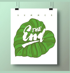 poster with a handwritten phrase-summer the end vector image