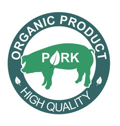 Organic pork label vector