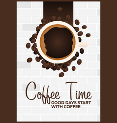 coffee poster coffee time cup grain vector image vector image