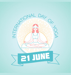 21 june international day of yoga vector