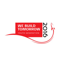We build tomorrow vector