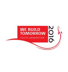 We build tomorrow vector