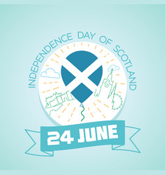 24 june independence day of scotland vector image vector image