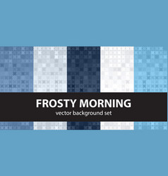 abstract pattern set frosty morning seamless vector image vector image
