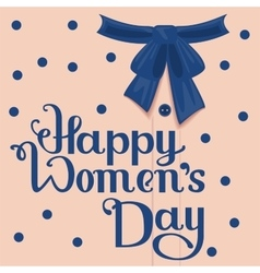 Happy Womens Day Template greeting card vector image vector image