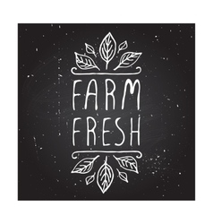 Farm fresh - product label on chalkboard vector