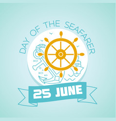 25 june day of the seafarer vector